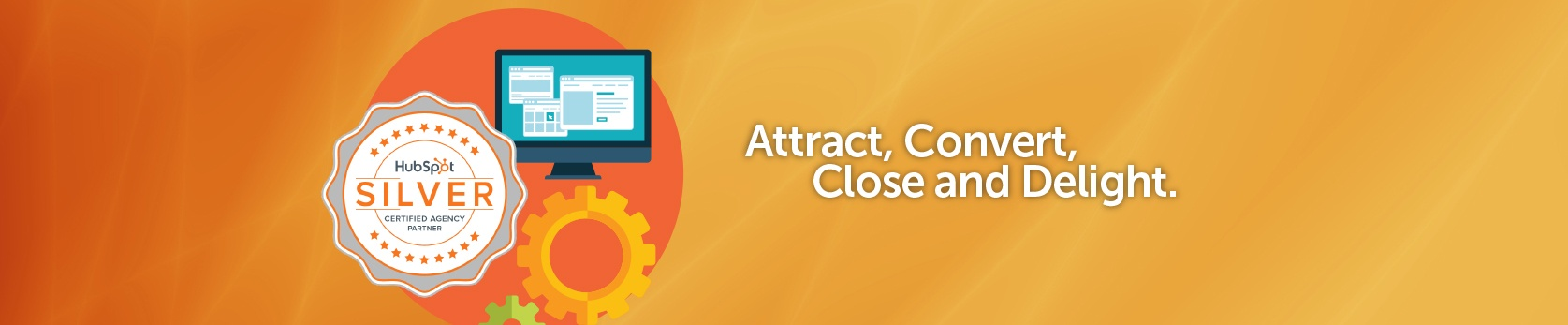 Attract, Convert, Close and Delight.